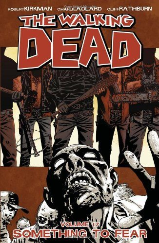 The-Walking-Dead-Something-To-Fear-Vol-17-0