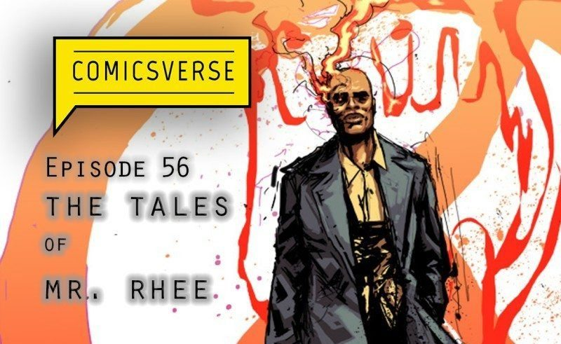 ComicsVerse Podcast Episode 56: Best Comics You've Never Read Tales of Mr. Rhee
