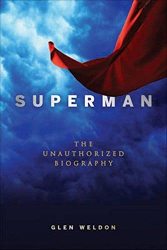 Superman THE UNAUTHORIZED BIOGRAPHY COVER