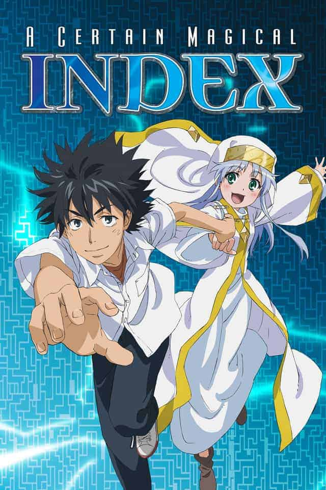 Upcoming anime A CERTAIN MAGICAL INDEX