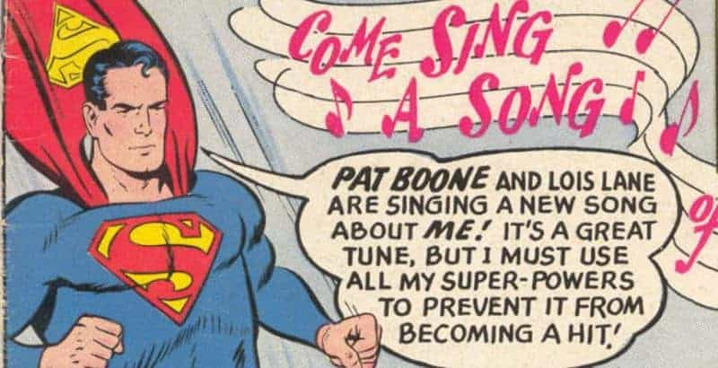 Superman Songs: Shutting Down Pat Boone